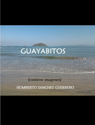 Guayabitos (Spanish Edition)