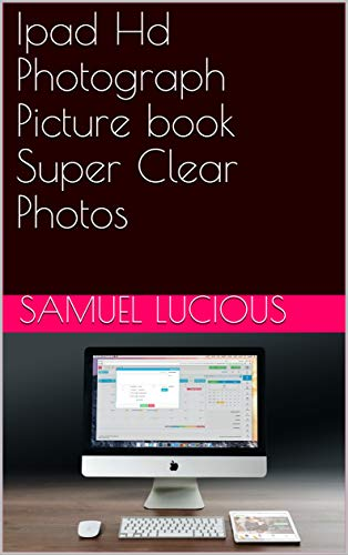 Ipad Hd Photograph Picture book Super Clear Photos - Kindle