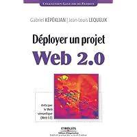 Déployer un projet Web 2.0: Anticiper le Web sémantique (Web 3.0)