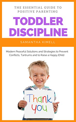 #freebooks – Toddler Discipline: The Essential Guide to Positive Parenting – FREE until June 9th