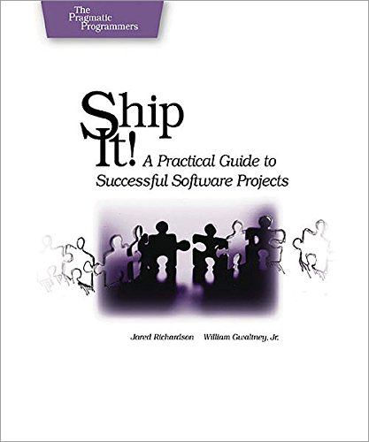 Ship it! A Practical Guide to Successful Software Projects ebook