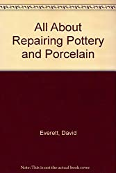 All about repairing pottery and porcelain