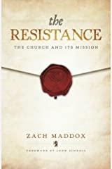 The Resistance: The Church and Its Mission Paperback