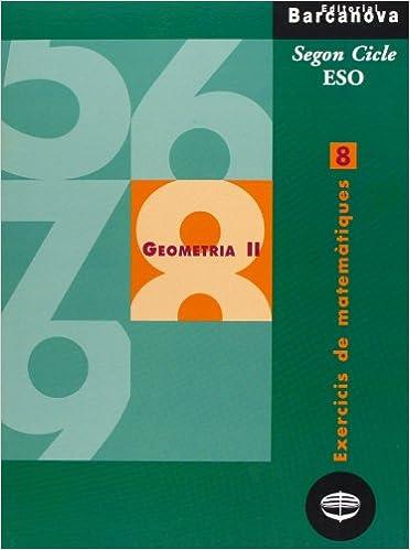 Descarga gratuita de libros de google books Exercicis de matemàtiques 8. Geometria II (Materials Educatius - Material Complementari Eso - Quaderns De Matemàtiques) 8448915410 PDF