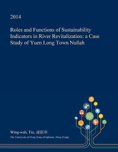 roles-and-functions-of-sustainability-indicators-in-river-revitalization-a-case-study-of-yuen-long-t