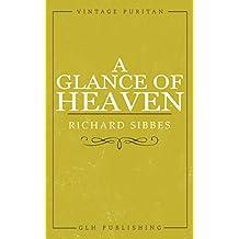 A Glance of Heaven (Vintage Puritan)
