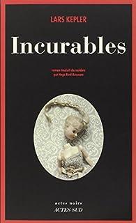 Incurables, Kepler, Lars