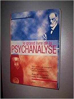 Le Grand Livre De La Psychanalyse Roberti A 9782732829340
