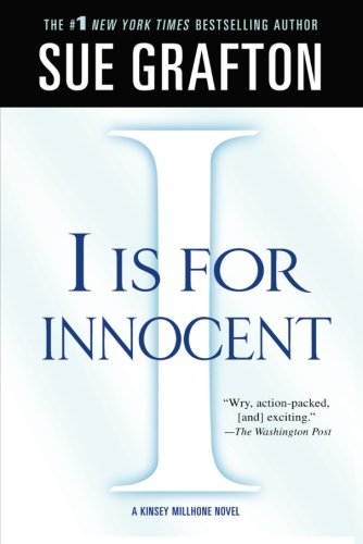 "Read Online ""I"" is for Innocent: A Kinsey Millhone Novel (Kinsey Millhone Alphabet Mysteries) PDF"