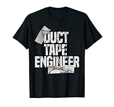 Duct Tape Shirt Dad Grandpa Funny Duct Tape Engineer Gift T-Shirt from Funny Handyman Gift
