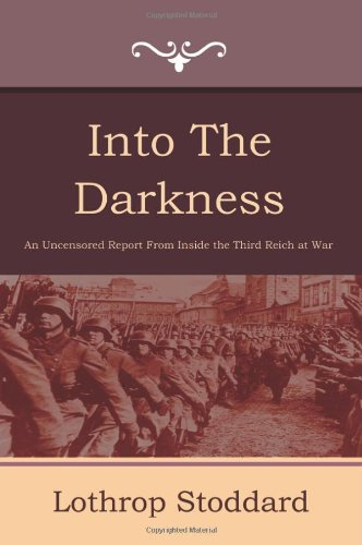 Book cover from Into the Darkness by Lothrop Stoddard