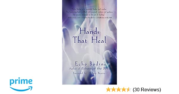 h ands that heal bodine echo