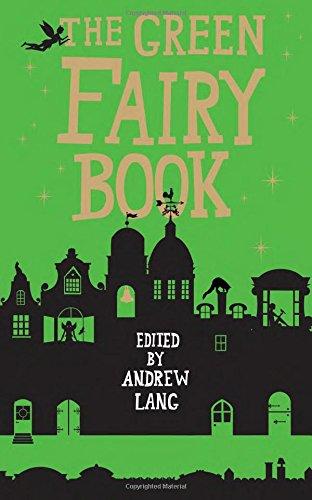 The Green Fairy Book (Fairy Books)