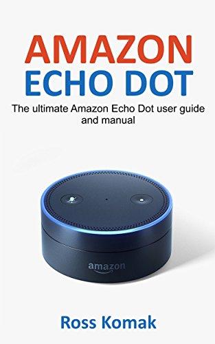 amazon-echo-dot-the-ultimate-amazon-echo-dot-user-guide-and-manual