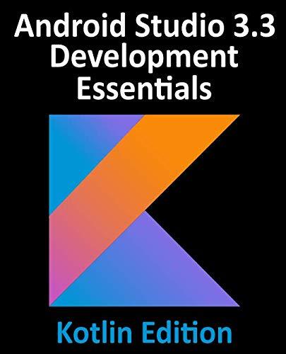 Android Studio 3.3 Development Essentials...