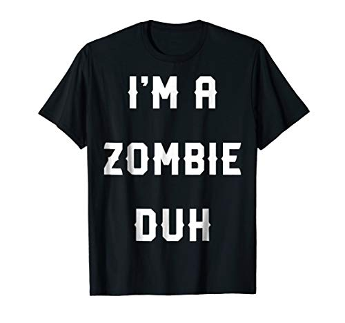 (Halloween Easy Zombie Costume Shirts, I'm A Zombie)