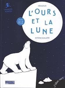 """Afficher """"L'ours et la Lune"""""""