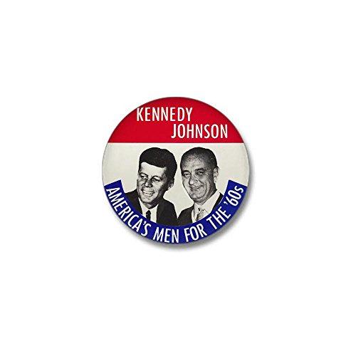 CafePress KENNEDY/JOHNSON Mini Button 1