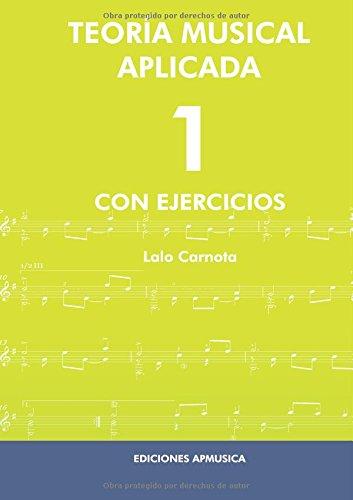 Descargar Libro Teoría Musical Aplicada 1 Lalo Carnota