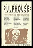img - for The Best of Pulphouse: The Hardback Magazine book / textbook / text book