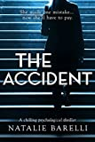 Kindle Store : The Accident: A chilling psychological thriller