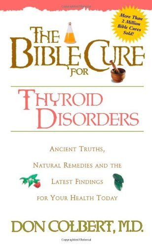The bible cure for thyroid disorders ancient truths natural the bible cure for thyroid disorders ancient truths natural remedies and the latest findings fandeluxe Gallery