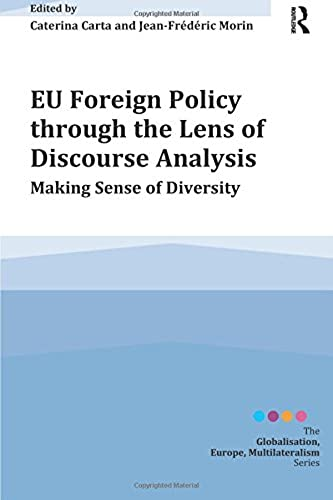 EU Foreign Policy through the Lens of Discourse Analysis
