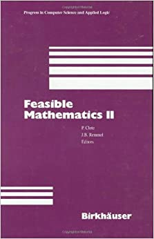 Feasible Mathematics II (Progress in Computer Science and Applied Logic)
