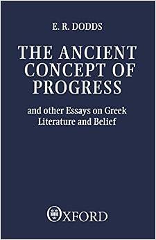 Descargar U Torrent The Ancient Concept Of Progress And Other Essays On Greek Literature And Belief PDF Español