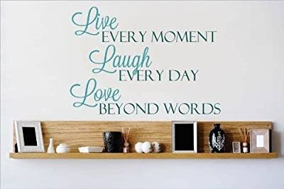 Top Selling Decals - Prices Reduced : Vinyl Wall Sticker : Live Every Moment Laugh Every Day Love Beyond Words Quote Home Living Room Bedroom Decor ITEM - 22 Colors Available Size: 16 Inches X 20 Inches