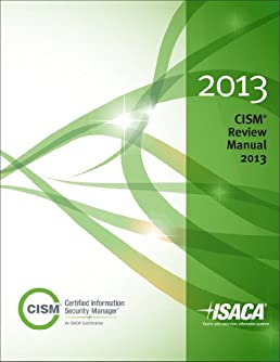 cism review manual 2013 isaca 9781604203172 amazon com books rh amazon com Certified Information System Auditor National Information Systems Certificate