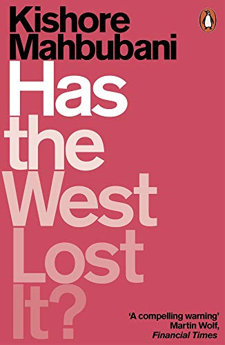 Has The West Lost It? por Mahbubani Kishore