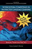 Intercultural Competence in Instructed Language Learning: Bridging Theory and Practice (Contemporary Language Education)