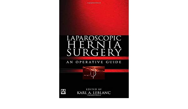 Laparoscopic Hernia Surgery: An Operative Guide (Arnold Publication) ebook download