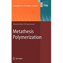 Metathesis Polymerization (Advances in Polymer Science)