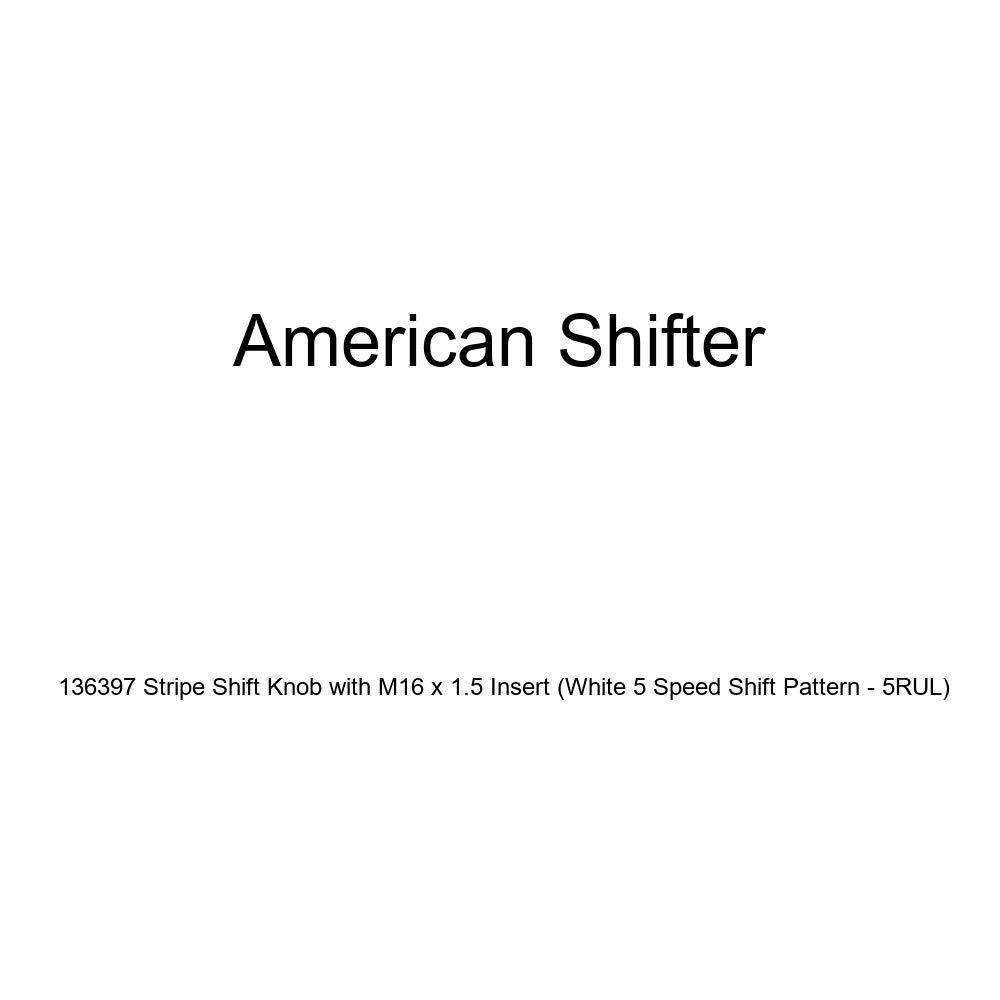 American Shifter 136397 Stripe Shift Knob with M16 x 1.5 Insert White 5 Speed Shift Pattern - 5RUL
