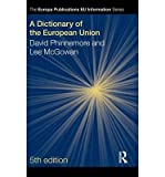 img - for A Dictionary of the European Union(Hardback) - 2010 Edition book / textbook / text book