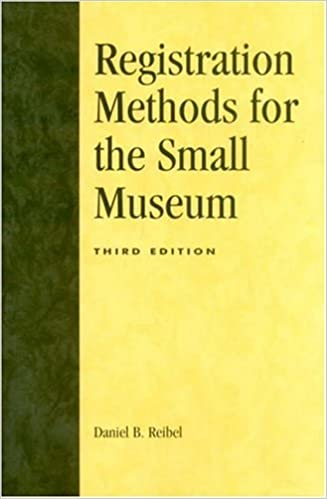 Book Registration Methods for the Small Museum (American Association for State and Local History) by Daniel B. Reibel (1997-04-09)