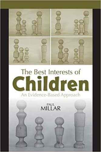 The Best Interests of Children An Evidence-Based Approach