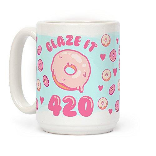 (LookHUMAN Glaze It 420 Donut White 15 Ounce Ceramic Coffee Mug)