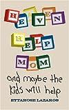 Heaven Help Mom, Ettarose Lazaros, 1432705504