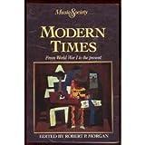 Modern Times, Morgan, Robert P., 0135901596