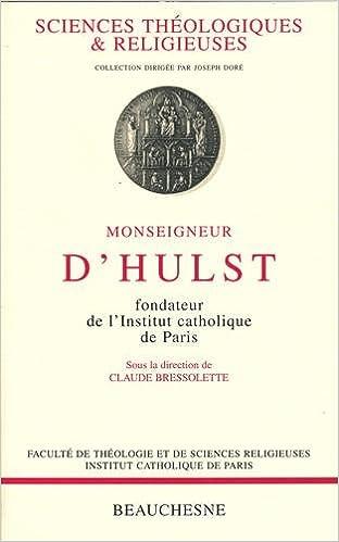 Livres gratuits Monseigneur d'Hulst, fondateur de l'Institut catholique de Paris pdf epub