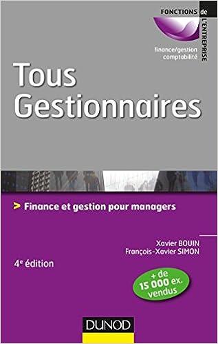 Tous gestionnaires : Finance et gestion pour managers 2016