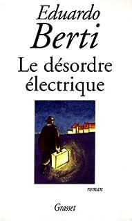 Le désordre électrique : [roman]
