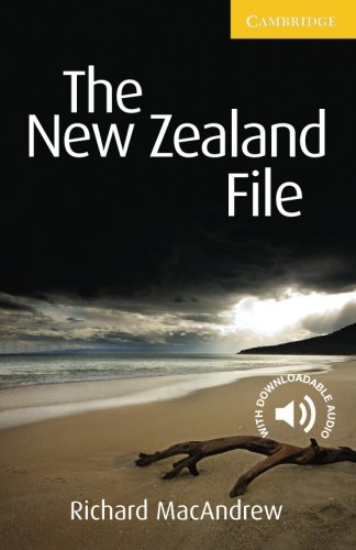 The New Zealand File Level 2 Elementary/Lower-intermediate (Cambridge English Readers)