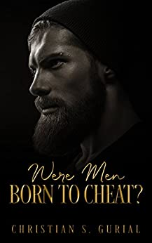 Were Men Born To Cheat? by [Gurial , Christian ]