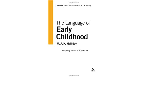 About The Language of Early Childhood