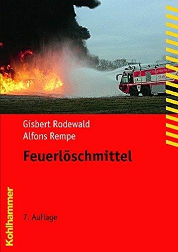 Feuerlöschmittel (Fachbuchreihe Brandschutz)