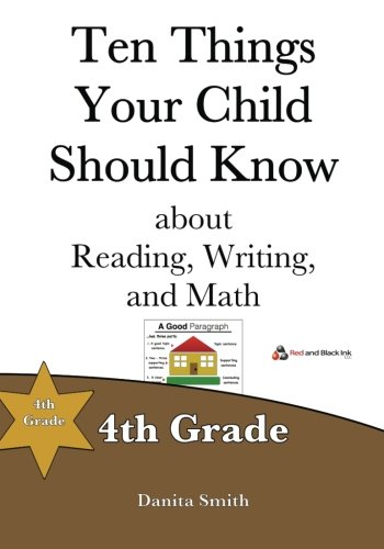 Ten Things Your Child Should Know: 4th Grade (Volume 4)
